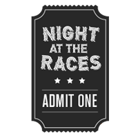 Admit One - Night at the Races